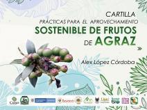 Cubierta para CARTILLA: Prácticas para el aprovechamiento sostenible de frutos de agraz