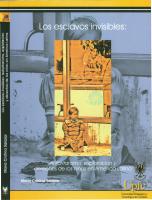 Cubierta para Los esclavos invisibles: Autoritarismo, explotación y derechos de los niños den América Latina