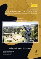 Cubierta para La segunda batalla de Boyacá: el sitio histórico y la preservación de la memoria