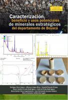 Cubierta para Caracterización, beneficio y usos potenciales de minerales estratégicos del departamento de Boyacá.