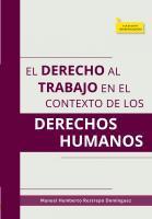 Cubierta para El derecho al trabajo en el contexto de los derechos humanos