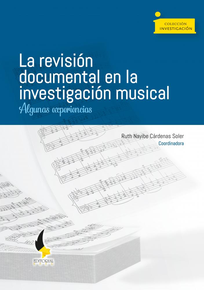 Cubierta para La revisión documental en investigación musical. Algunas experiencias