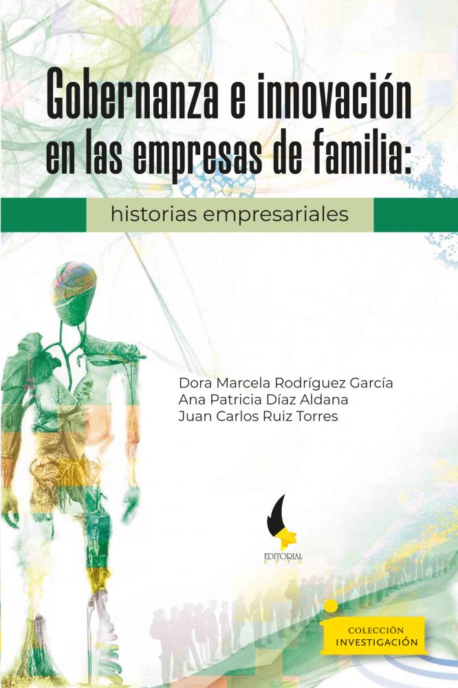 Cubierta para Gobernanza e innovación en las empresas de familia:: historias empresariales