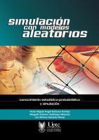 Cubierta para Simulación con modelos aleatorios: Conocimiento estadístico-probabilístico y simulación