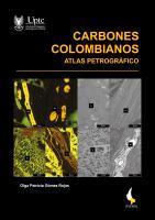 Cubierta para Carbones colombianos: Atlas petrográfico