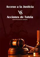 Cubierta para ACCESO A LA JUSTICIA VERSUS ACCIONES DE TUTELA