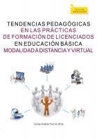 Cubierta para Tendencias pedagógicas en las prácticas de formación de licenciados en Educación Básica modalidad a distancia y virtual