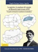 Cubierta para La cognición y la enseñanza del concepto de diferencial, desde la teoría APOE. Un aporte a la formación de profesores en matemáticas