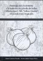 Cubierta para Fisiología del crecimiento y la nutrición en cebolla de bulbo (Allium cepa L. hib. 'Yellow Granex') en condiciones tropicales
