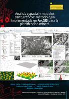 Cubierta para Análisis espacial y modelos cartográficos: metodología implementada en ArcGIS para la planificación minera