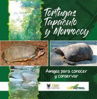 Cubierta para Tortugas Tapaculo y Morrocoy: Amigas para conocer y conservar