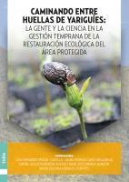 Cubierta para Caminando entre huellas de Yariguíes: La gente y la ciencia en la gestión temprana de la restauración ecológica del área protegida