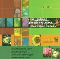 Cubierta para Guía ilustrada de propagación de especies silvestres del parque natural municipal Ranchería y su área de influencia Paipa, Boyacá (Colombia)