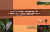 Cubierta para Catalogo ilustrado de las mariposas: de la Reserva de la Sociedad Civil Rogitama Biodiversidad, Arcabuco -Boyacá, Colombia