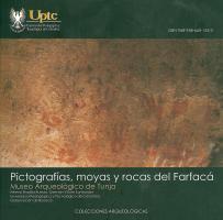 Cubierta para Catálogo de pictografías, moyas y rocas del Farfacá de Tunja y Motavita, Boyacá (Colombia)